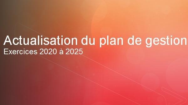 Plan de gestion exercices 2020-2025