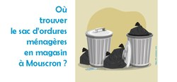 Collecte des déchets et sac de la ville de Mouscron